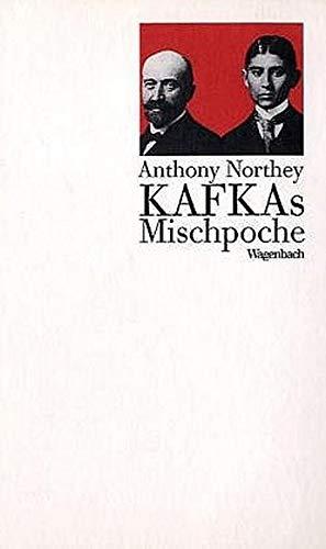 Kafkas Mischpoche (Kleine kulturwissenschaftliche Bibliothek) (German Edition): Northey, Anthony