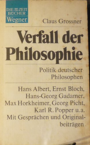 Verfall Der Philosophie: Grossner, Claus