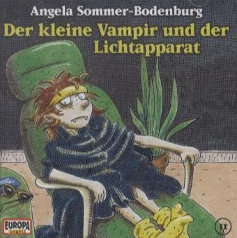 Der kleine Vampir und der Lichtapparat, 1 Audio-CD: Sommer-Bodenburg, Angela