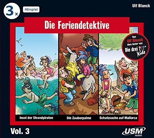 9783803239136: Die Feriendetektive Hörbox 3 (3 Audio-CDs): 1. Schatzsuche auf Mallorca; 2. Die Zauberpalme; 3. Insel der Strandpiraten