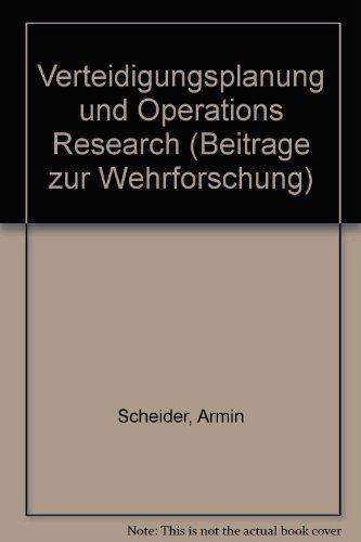 Verteidigungsplanung und operations research.: Scheider, Armin::