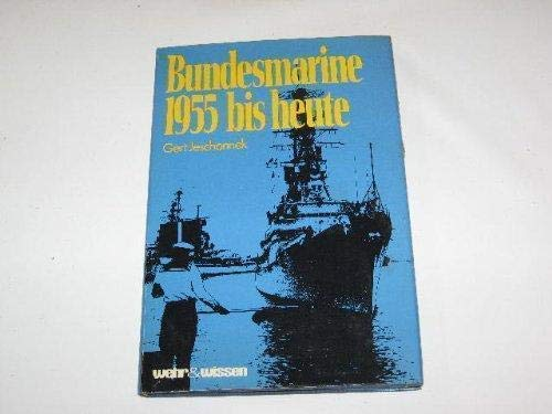 Bundesmarine 1955 bis heute: Gert Jeschonnek
