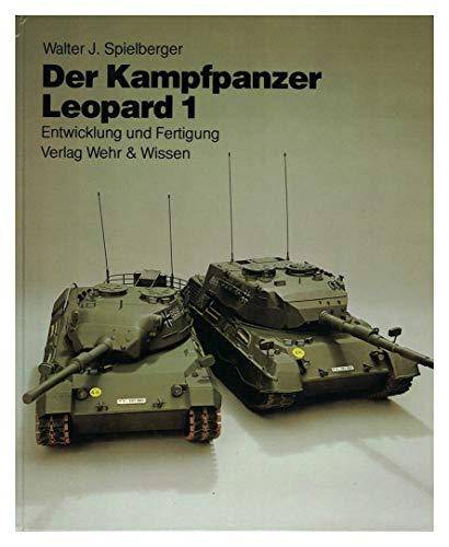 9783803303202: Der Kampfpanzer Leopard 1: [Entwicklung und Fertigung] (Reihe Wehrtechnik) (German Edition)