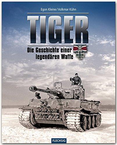 9783803500465: Tiger: Die Geschichte einer legendären Waffe