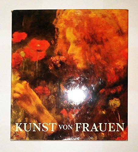 Kunst Von Frauen: Das Berufsbild Der Bildenden Kunstlerinnen in Vier Jahrhunderten - Krull, Edith