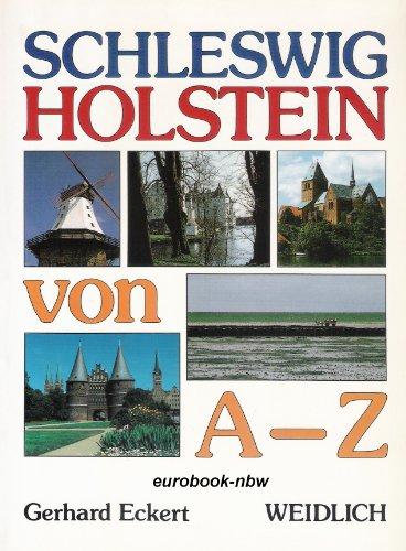 9783803513120: Schleswig-Holstein von A-Z: Wissenswertes von Land und Leuten
