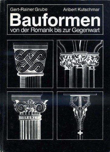9783804117631: Bauformen von der Romanik bis zur Gegenwart. Ein Bildhandbuch