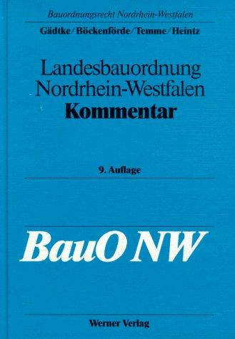9783804117969: Landesbauordnung Nordrhein-Westfalen. Kommentar zur BauO NW