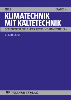 9783804121461: Klimatechnik mit Kältetechnik. 4