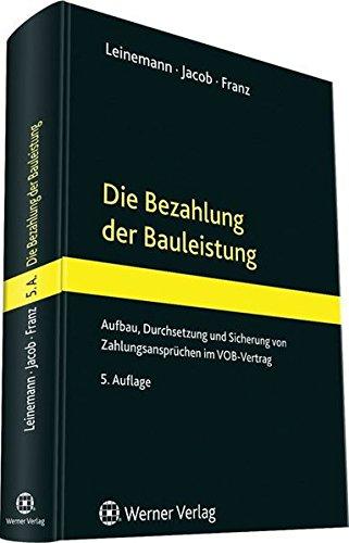 Die Bezahlung der Bauleistung: Ralf Leinemann