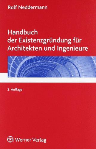 9783804127654: Handbuch der Existenzgr�ndung f�r Architekten und Ingenieure