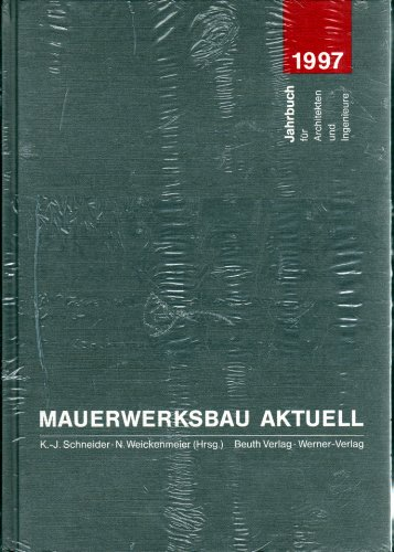 9783804134683: Mauerwerksbau aktuell. Jahrbuch 1997 für Architekten und Ingenieure