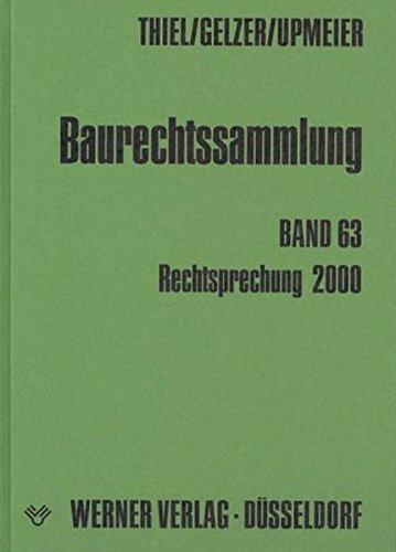 9783804135901: Baurechtssammlung, Bd.63, Rechtsprechung 2000