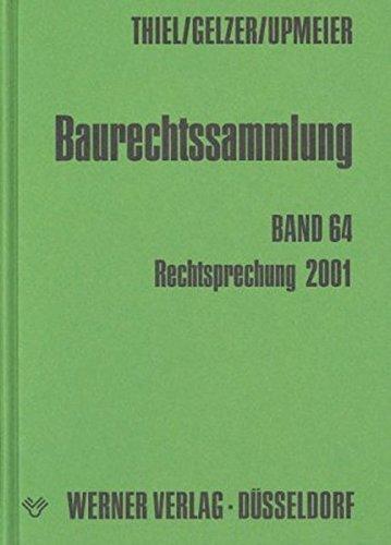 9783804135918: Baurechtssammlung 64. Rechtsprechung 2001.