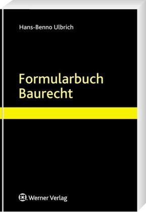 9783804137462: Formularbuch Baurecht