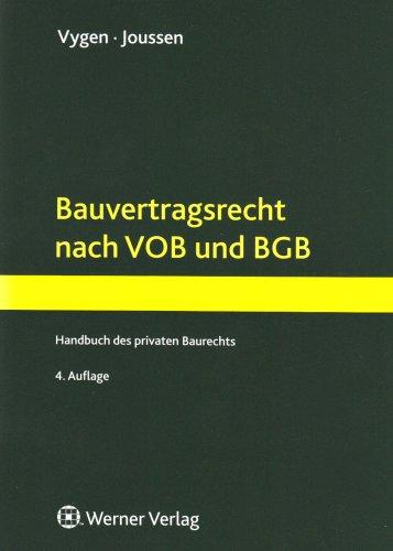 9783804138667: Bauvertragsrecht nach VOB und BGB: Handbuch des privaten Baurechts