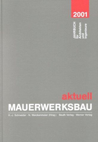 9783804141858: Mauerwerksbau aktuell 2001. Jahrbuch für Architekten und Ingenieure