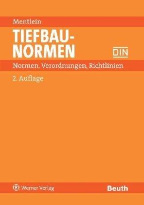 9783804143449: Tiefbaunormen: Normen, Verordnungen, Richtlinien