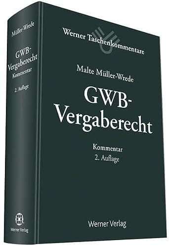 GWB-Vergaberecht: Malte M�ller-Wrede
