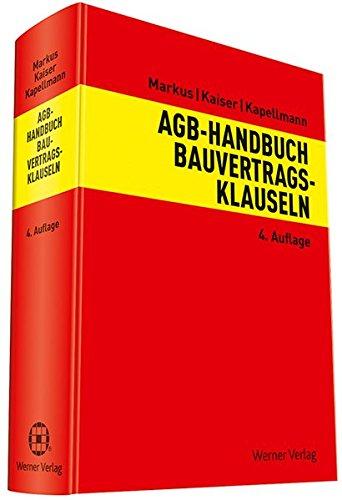9783804143609: AGB-Handbuch Bauvertragsklauseln