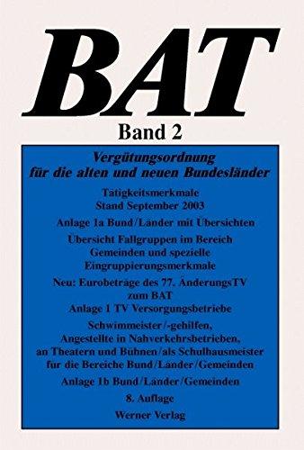 9783804144521: BAT 2. Verg�tungsordnung f�r die alten und neuen Bundesl�nder.