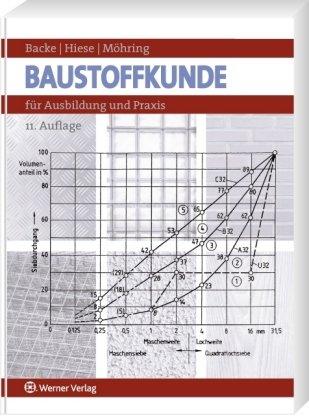 9783804145047: Baustoffkunde: f�r Ausbildung und Praxis