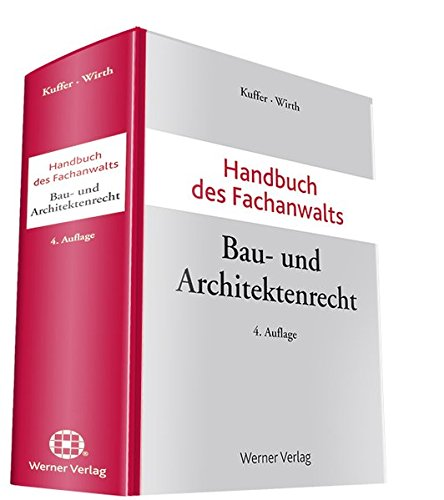 Handbuch des Fachanwalts Bau- und Architektenrecht: Johann Kuffer