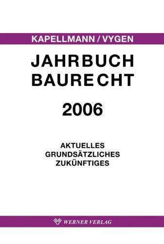 9783804151697: Jahrbuch Baurecht 2006