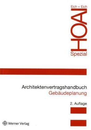 9783804188310: Architektenvertragshandbuch Gebäudeplanung