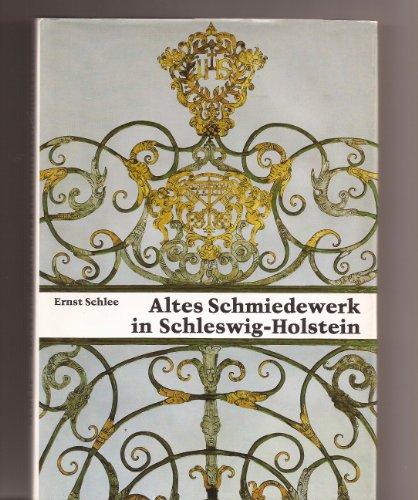 9783804202276: Altes Schmiedewerk in Schleswig-Holstein