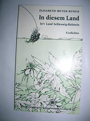 9783804202436: In diesem Land: In't Land Schleswig-Holstein : Hoch- und niederdeutsche Gedichte (German Edition)