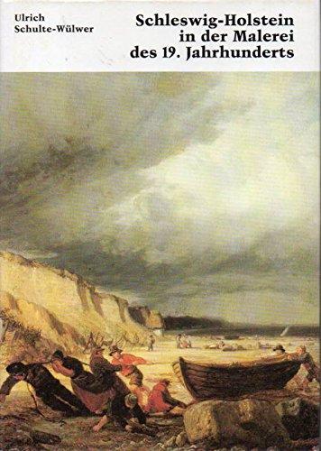 9783804202474: Schleswig-Holstein in der Malerei des 19. Jahrhunderts