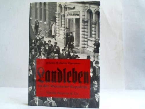 9783804204553: Landleben in der Weimarer Republik
