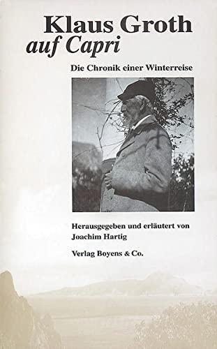 9783804207820: Klaus Groth auf Capri: Die Chronik einer Winterreise