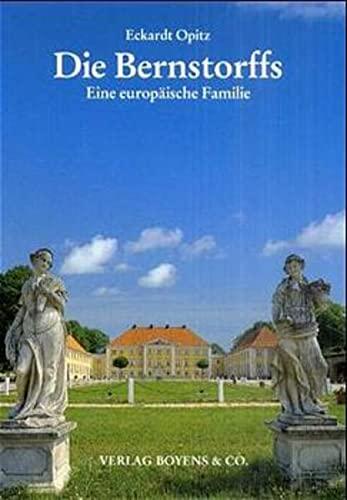 9783804209923: Die Bernstorffs: Eine europäische Familie