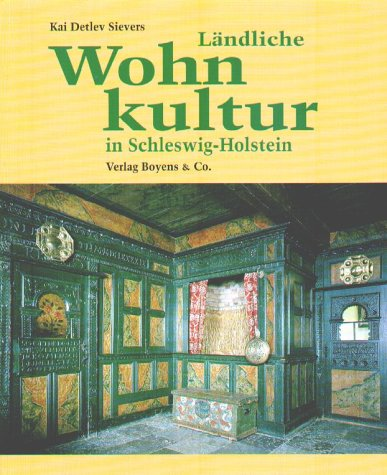 9783804210028: Ländliche Wohnkultur in Schleswig-Holstein, 17.-20. Jahrhundert