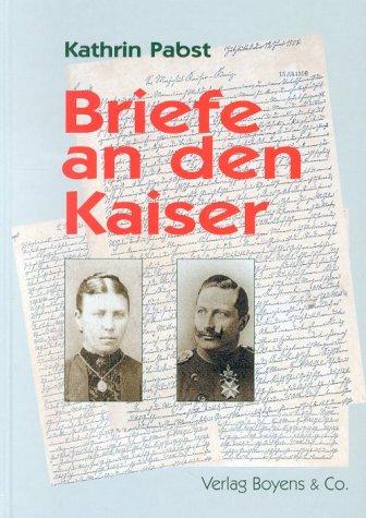 9783804210035: Briefe an den Kaiser
