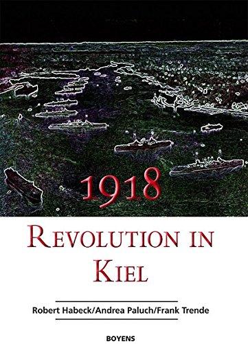 Gustav Noske und die Revolution in Kiel 1918 - Jensen, Jürgen und Wolfram Wette
