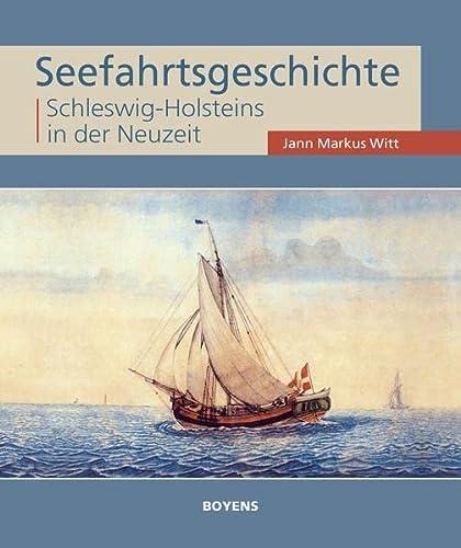 9783804213678: Seefahrtsgeschichte Schleswig-Holsteins in der Neuzeit