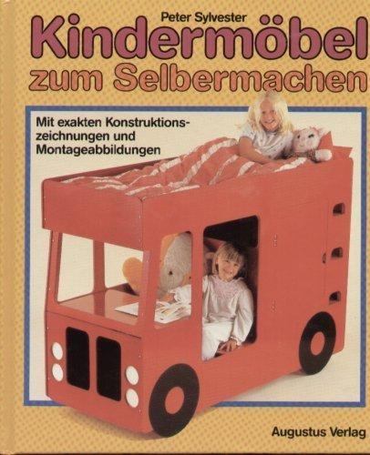 9783804301023: Kindermöbel zum Selbermachen : mit exakten Konstruktions- und Montageanleitun...