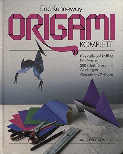 9783804301658: Origami komplett. Originelle und knifflige Kunstwerke