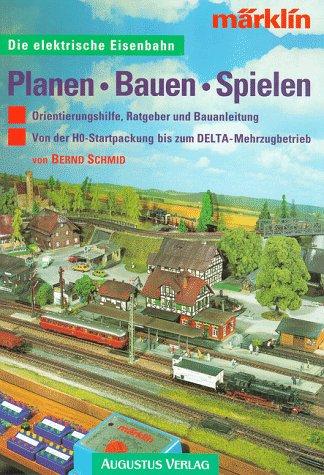 9783804303102: Die elektrische Eisenbahn - Planen - Bauen - Spielen