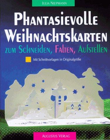Phantasievolle Weihnachtskarten zum Schneiden, Falten, Aufstellen Cover