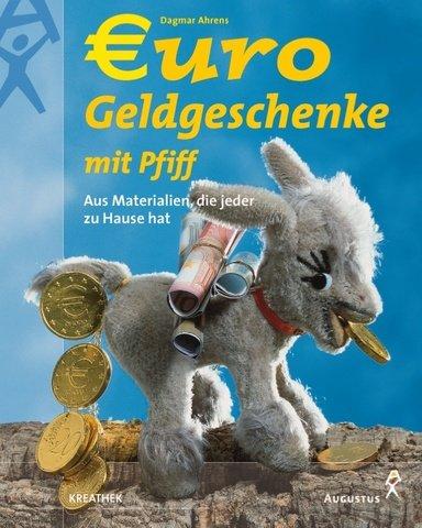 Euro-Geldgeschenke mit Pfiff: Dagmar Ahrens