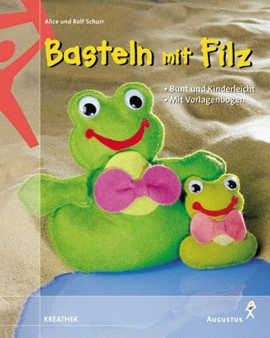 Mit Filz Basteln Und Zvab