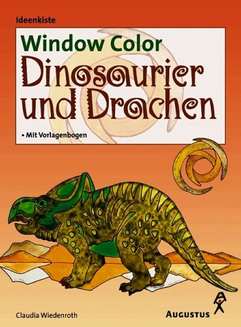 Window Color, Dinosaurier und Drachen: Claudia Wiedenroth