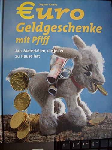 Euro Geldgeschenke mit Pfiff: Dagmar Ahrens