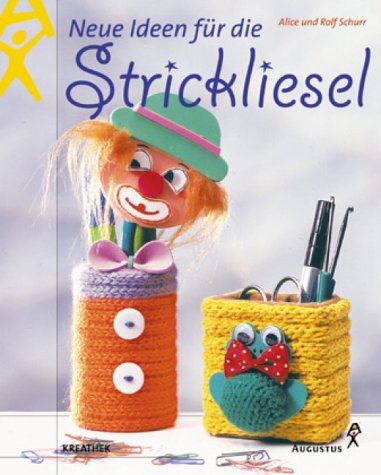 9783804310117: Neue Ideen f�r die Strickliesel.