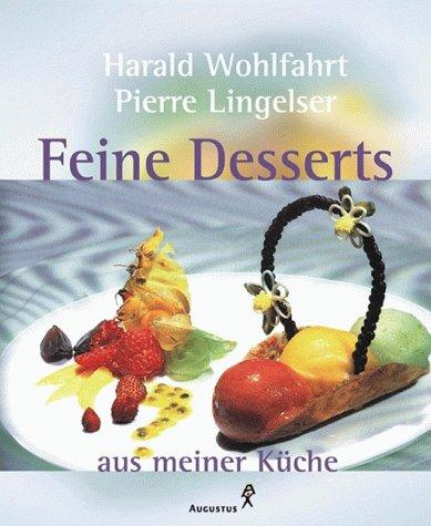 9783804360181: Feine Desserts aus unserer Küche
