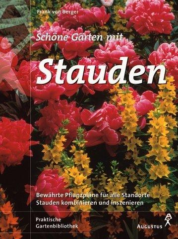 9783804371408: Schöne Gärten mit Stauden